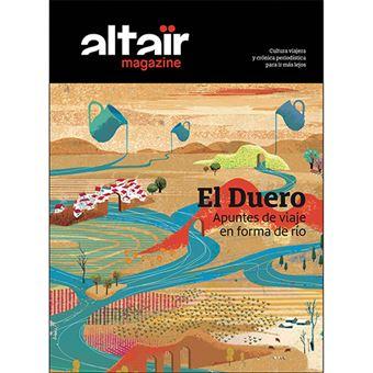 Altair Magazine - El Duero: Apuntes de Viaje en Forma de Río