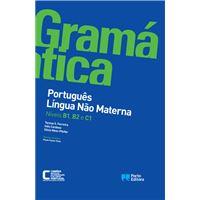 Gramática de Português Língua Não Materna - Níveis B1, B2 e C1