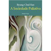 A Sociedade Paliativa
