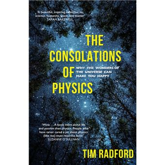 The Consolations of Physics