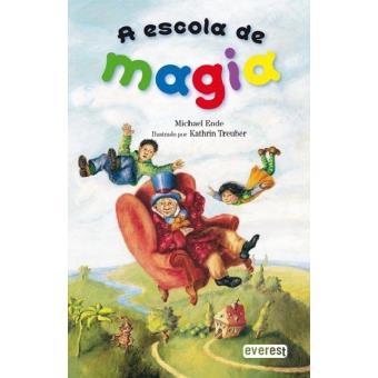 A Escola de Magia