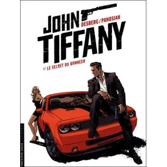 John Tiffany Vol 1 Le Secret du Bonheur