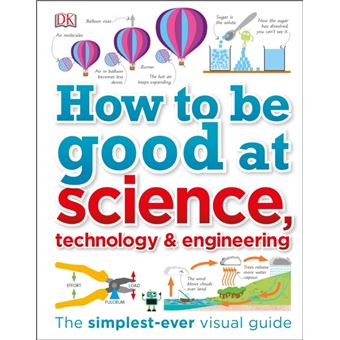 How to be good at science, technolo