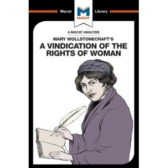 An Analysis of Mary Wollstonecraft's A Vindication of the Rights of Woman