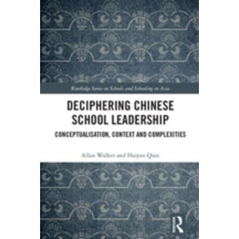 Deciphering Chinese School Leadership