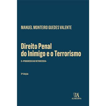 Direito Penal do Inimigo e o Terrorismo