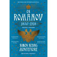 Os Romanov - Livro 2: Declínio 1826-1918