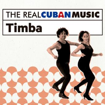 The Real Cuban Music: Timba