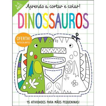 Aprendo a Cortar e Colar! Dinossauros
