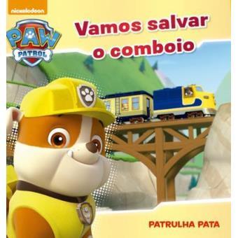 Patrulha Pata - Livro 4: Vamos Salvar o Comboio