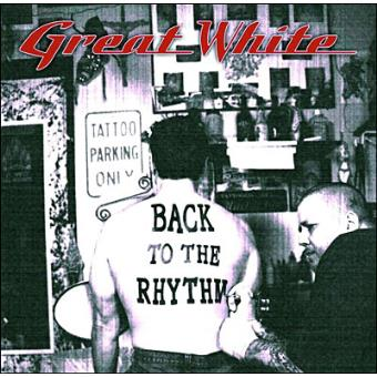 BACK TO THE RHYTHM-GREAT WHITE