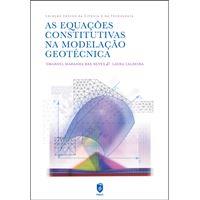 As Equações Constitutivas na Modelação Geotécnica