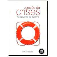 Gestão de Crises na Indústria do Turismo