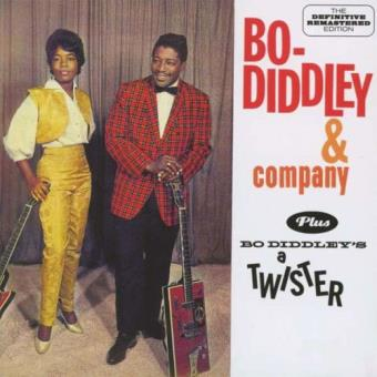 Bo Diddley & Company + Bo Diddley's a Twister