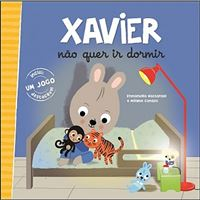 Xavier Não Quer Ir Dormir
