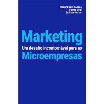 Marketing: Um Desafio Incontornável para Microempresas