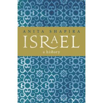 5749957cfc7ed Israel: A History - Anita Shapira - Compra Livros ou ebook na Fnac.pt