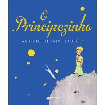 O Principezinho - Antoine de Saint-Exupéry - Compra Livros