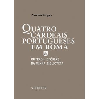 Quatro Cardeais Portugueses em Roma