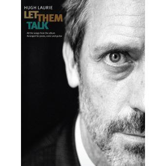 Hugh Laurie: Let Them Talk (PVG)