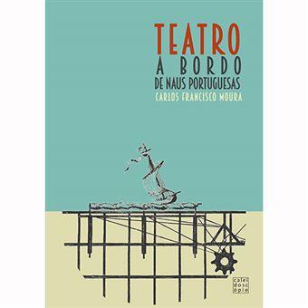 Teatro a Bordo de Naus Portuguesas