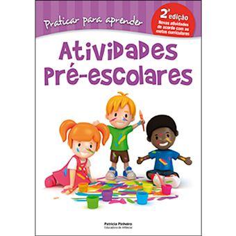 Praticar Para Aprender - Actividades Pré-Escolares
