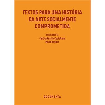 Textos para uma História da Arte Socialmente Comprometida