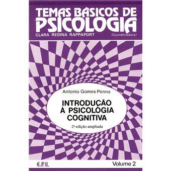 4a2ee06289c Introdução à Psicologia Cognitiva - António Gomes Penna - Compra ...
