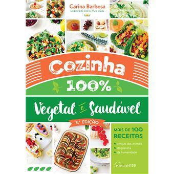 Cozinha 100% Vegetal e Saudável