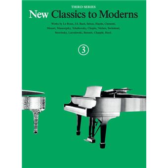 New Classics To Moderns, 3rd Series: Book 3