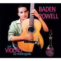 Um Violão na Madrugada + Apresentando Baden Powell - CD