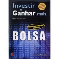 Bolsa - Investir e Ganhar Mais