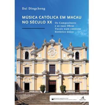 Música Católica em Macau no Século XX