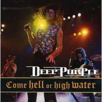 Come Hell or High Water - CD