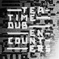 Teatime Dub Encounters - LP 12'' EP
