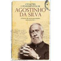 Citações e Pensamentos de Agostinho da Silva