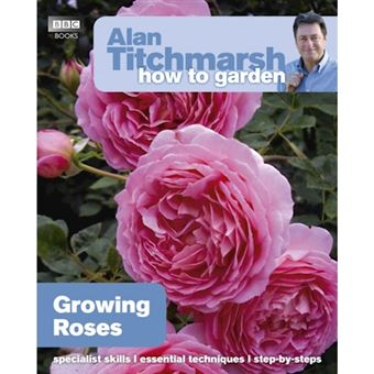 Alan titchmarsh how to garden: grow