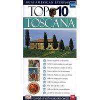 Toscana: Top 10 - Guia American Express