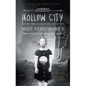 Miss Peregrine's Peculiar Children - Book 2: Hollow City