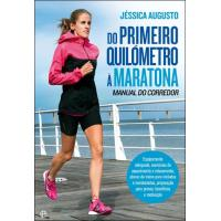 Do Primeiro Quilómetro à Maratona