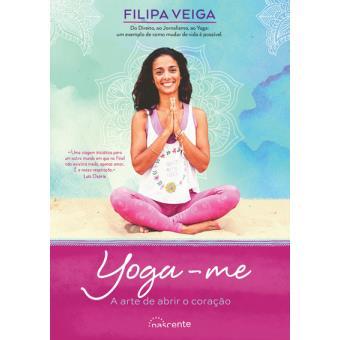 Yoga-me: A Arte de Abrir o Coração