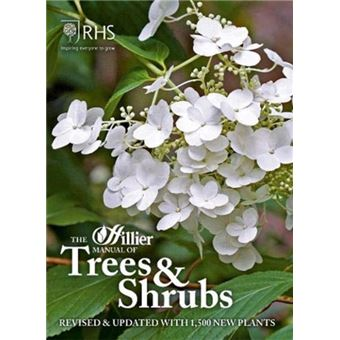 Hillier manual of trees & shrubs