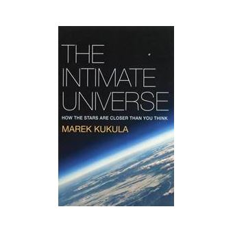 Intimate Universe: How the Stars are Closer Than You Think