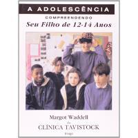 A Adolescência: Compreendendo Seu Filho de 12-14 Anos