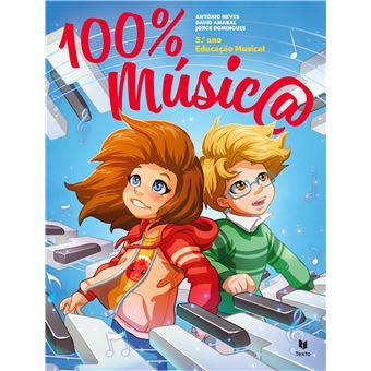 Novo 100% Música Educação Musical 5ª Ano - Manual do Aluno