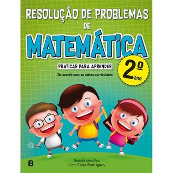 Resolucao De Problemas De Matematica 2º Ano Varios Rodrigues Catia Compra Livros Na Fnac Pt