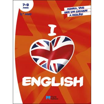 I Love English 2º Ano - 7-8 Anos