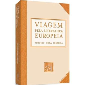 Viagem Pela Literatura Europeia