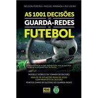 As 1001 Decisões do Guarda -Redes de Futebol
