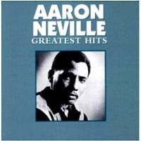 GREATEST HITS-AARON NEVILLE (IMP)